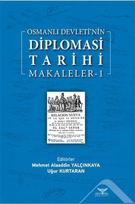 Osmanlı Devleti'nin Diplomasi Tarihi Makaleler - 1 resmi