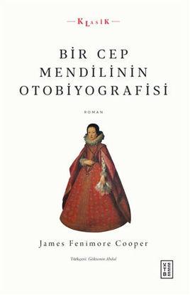 Bir Cep Mendilinin Otobiyografisi resmi