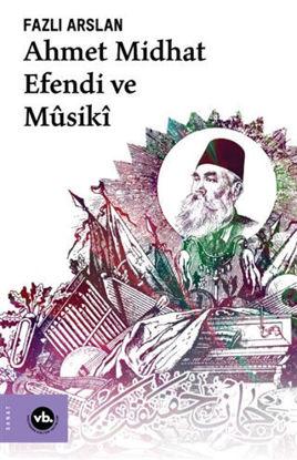 Ahmet Mithat Efendi ve Musiki resmi