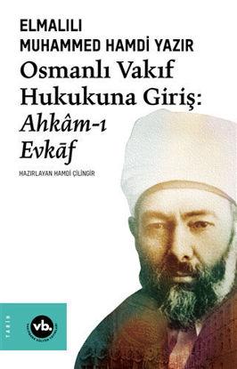 Osmanlı Vakıf Hukukuna Giriş: Ahkam-ı Evkaf resmi