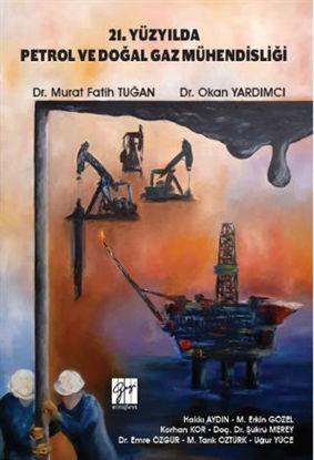 21. Yüzyılda Petrol ve Doğal Gaz Mühendisliği resmi