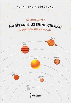 Astrolojiyle Haritanın Üzerine Çıkmak resmi