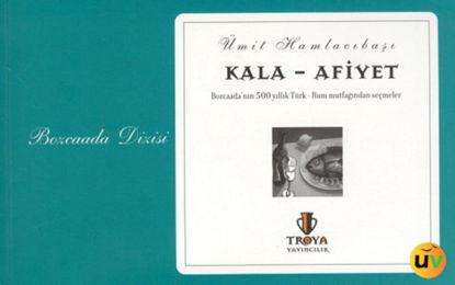 Kala-Afiyet Bozcaada'nın 500 resmi