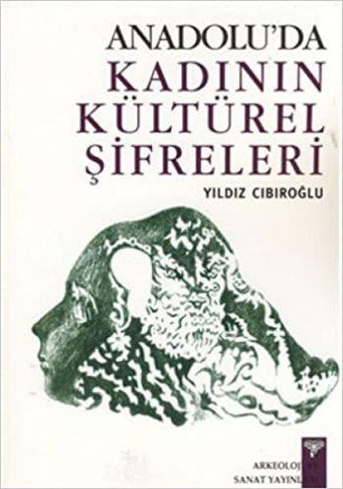 Anadolu'da Kadının Kültürel Şifreleri resmi