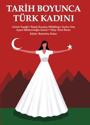 Tarih Boyunca Türk Kadını resmi
