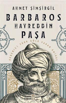 Barbaros Hayreddin Paşa resmi