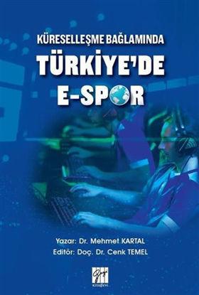 Küreselleşme Bağlamında Türkiye'de E-Spor resmi