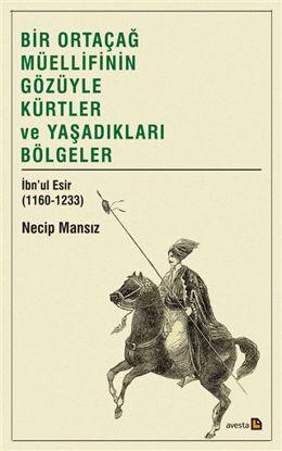 Bir Ortaçağ Müellifinin Gözüyle Kürtler ve Yaşadıkları Bölgeler resmi