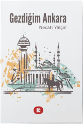 Gezdiğim Ankara resmi