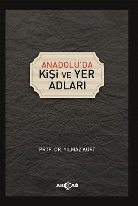 Anadolu'da Kişi Ve Yer Adları resmi