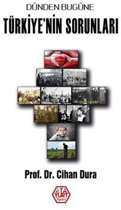 Dünden Bugüne Türkiye'nin Sorunları resmi