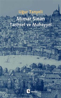 Mimar Sinan Tarihsel ve Muhayyel resmi