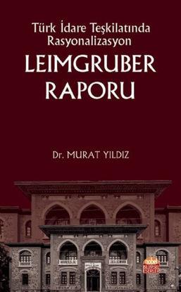 Türk İdare Teşkilatında Rasyonalizasyon: Leimgruber Raporu resmi