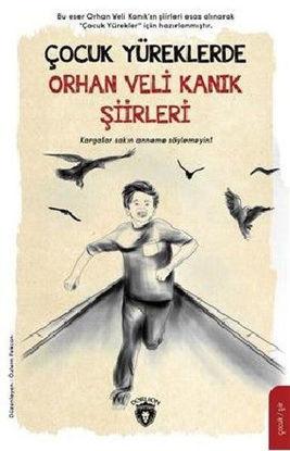 Çocuk Yüreklerde Orhan Veli Kanık Şiirleri resmi