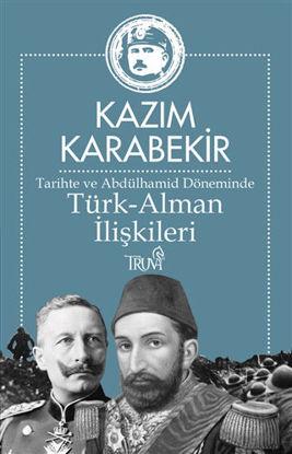 Tarihte ve Abdülhamid Döneminde Türk-Alman İlişkileri resmi