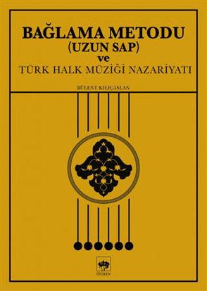Bağlama Metodu (Uzun Sap) ve Türk Halk Müziği Nazariyatı resmi