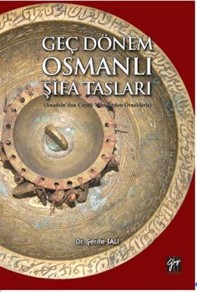 Geç Dönem Osmanlı Şifa Tasları resmi