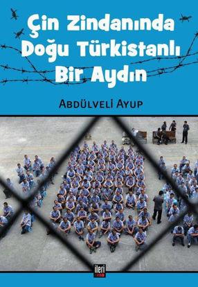 Çin Zindanında Doğu Türkistanlı Nir Aydın resmi