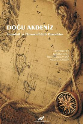 Doğu Akdeniz Jeopolitik Ve Ekonomi resmi