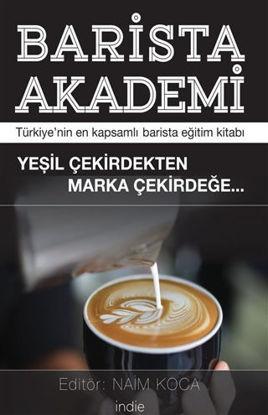 Barista Akademi - Türkiye'nin En Kapsamlı Barista Eğitim Kitabı resmi