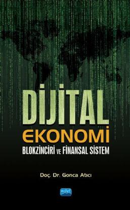 Dijital Ekonomi Blokzinciri ve Finansal Sistem resmi