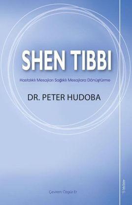Shen Tıbbı - Hastalıklı Mesajları Sağlıklı Mesajlara Dönüştürme resmi