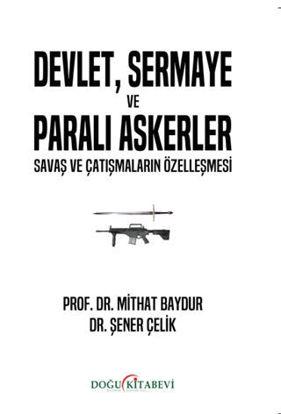 Devlet, Sermaye ve Paralı Askerler resmi