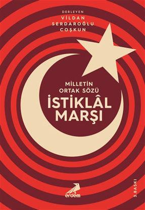 Milletin Ortak Sözü: İstiklal Marşı resmi
