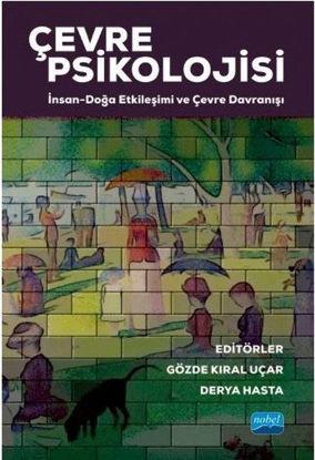 Çevre Psikolojisi: İnsan - Doğa Etkileşimi ve Çevre Davranışı resmi