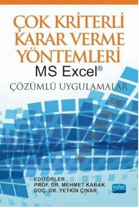 Çok Kriterli Karar Verme Yöntemleri - MS Excel Çözümlü Uygulamalar resmi
