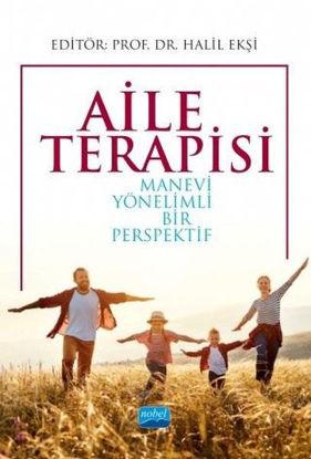 Aile Terapisi - Manevi Yönelimli Bir Perspektif resmi