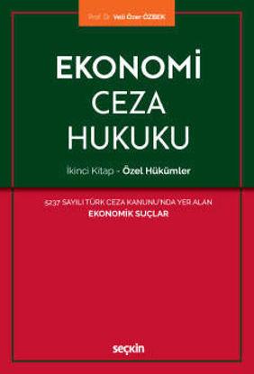 Ekonomi Ceza Hukuku - Özel Hükümler 2.Kitap resmi
