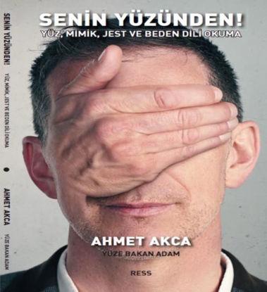 Senin Yüzünden - Yüz , Mimik , Jest Ve Beden Dili Okuma resmi