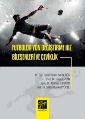 Futbolda Yön Değiştirme Hız Bileşenleri resmi