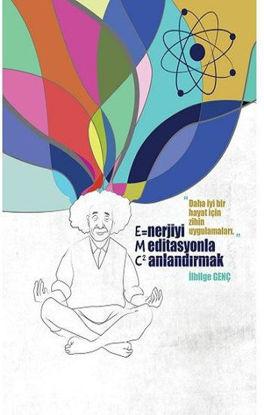 Enerjiyi Meditasyonla Canlandırmak resmi