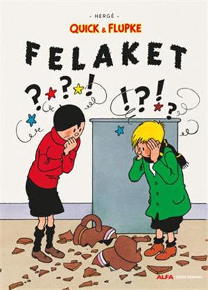 Felaket - Quick ve Flupke resmi