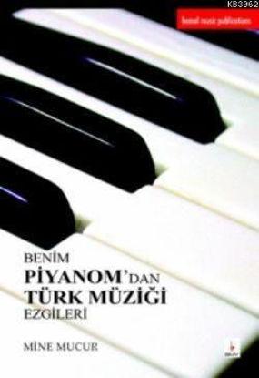 Benim Piyanom'dan Türk Müziği Ezgileri 1 resmi