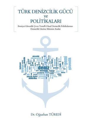 Türk Denizcilik Gücü ve Politikaları resmi