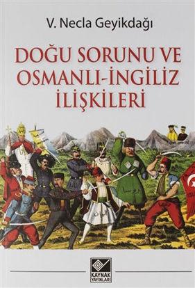 Doğu Sorunu ve Osmanlı - İngiliz İlişkileri resmi