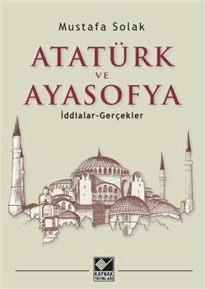 Atatürk ve Ayasofya resmi