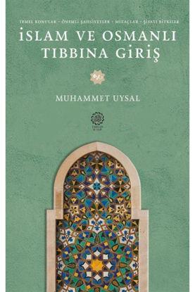 İslam ve Osmanlı Tıbbına Giriş resmi
