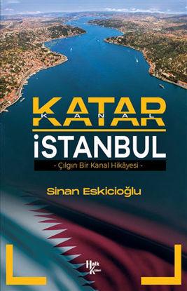 Katar İstanbul - Çılgın Bir Kanal Hikayesi resmi