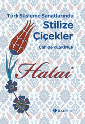 Türk Süsleme Sanatlarında Stilize Çiçekler resmi