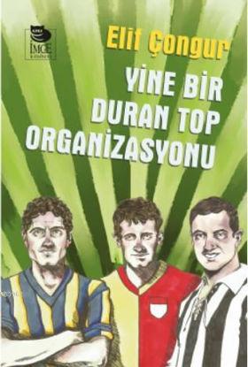 Yine Bir Duran Top Organizasyonu resmi