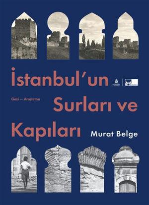 İstanbul'un Surları ve Kapıları (Ciltli) resmi