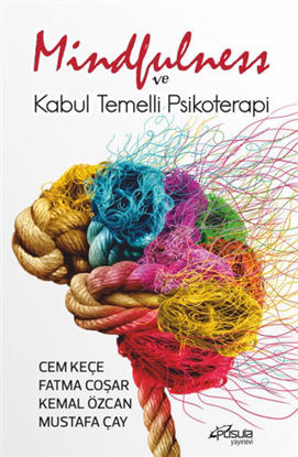 Mindfulness ve Kabul Temelli Psikoterapi resmi