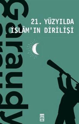 21. Yüzyılda İslam'ın Dirilişi resmi