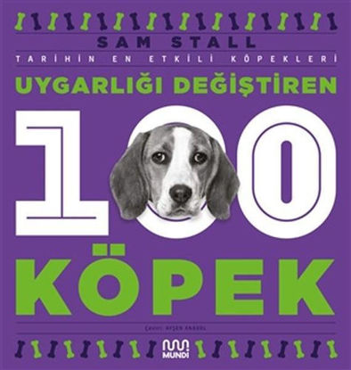 Uygarlığı Değiştiren 100 Köpek resmi