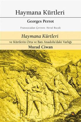 Haymana Kürtleri - Haymana Kürtleri ve Kürtlerin Orta ve Batı Anadolu'daki Varlığı resmi