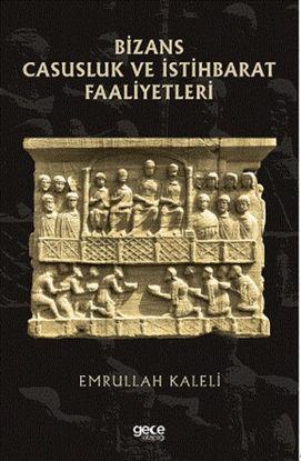 Bizans Casusluk ve İstihbarat Faliyetleri resmi